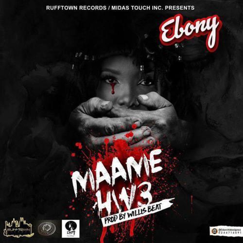 Ebony Maame Hw3 - Ebony - Maame Hw3 (Prod. by WillisBeatz)