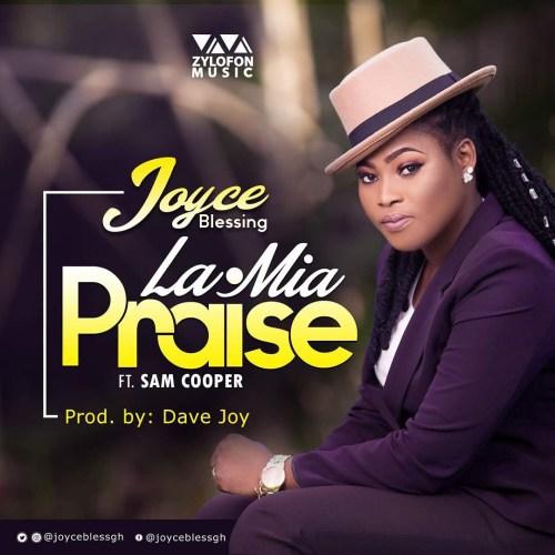Joyce Blessing ft. Sam Cooper La.Mia Praise - Joyce Blessing - La.Mia (Praise) ft. Sam Cooper (Prod. By Dave Joy)