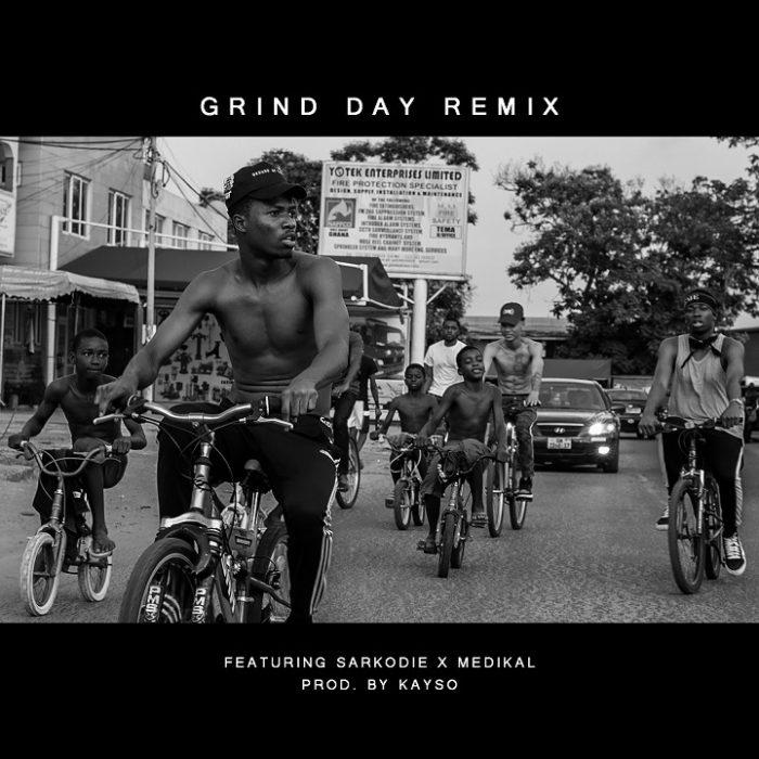 Kwesi Arthur ft. Sarkodie Medikal Grind Day Remix - Kwesi Arthur ft. Sarkodie, Medikal - Grind Day (Remix)