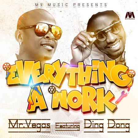 Mr Vegas ft. Ding Dong Everything A Work  - Mr Vegas - Everything A Work (Instrumentals)