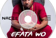 Photo of Nacee – Efata Wo [Download mp3]