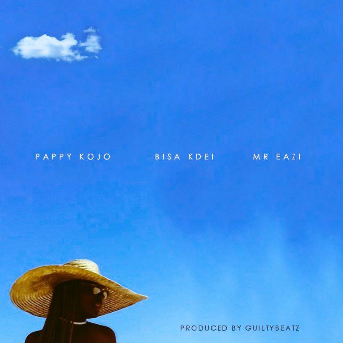 Pappy Kojo ft. Mr Eazi Bisa Kdei Abena - Pappy Kojo ft. Mr Eazi & Bisa Kdei - Abena (Prod. By GuiltyBeatz)