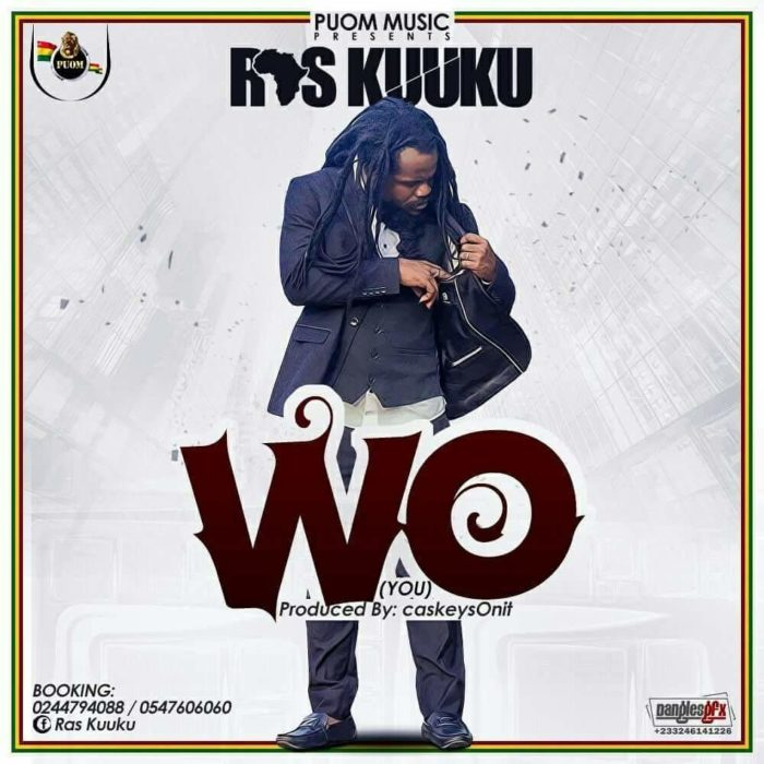 Ras Kuuku Wo Prod. by CaskeysOnit - Ras Kuuku - Wo (Prod. by CaskeysOnit)