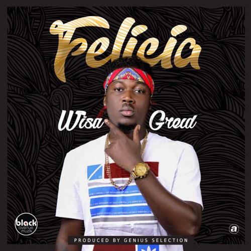wisa Felicia - Wisa Greid - Felicia (Prod. by Genius Selection)
