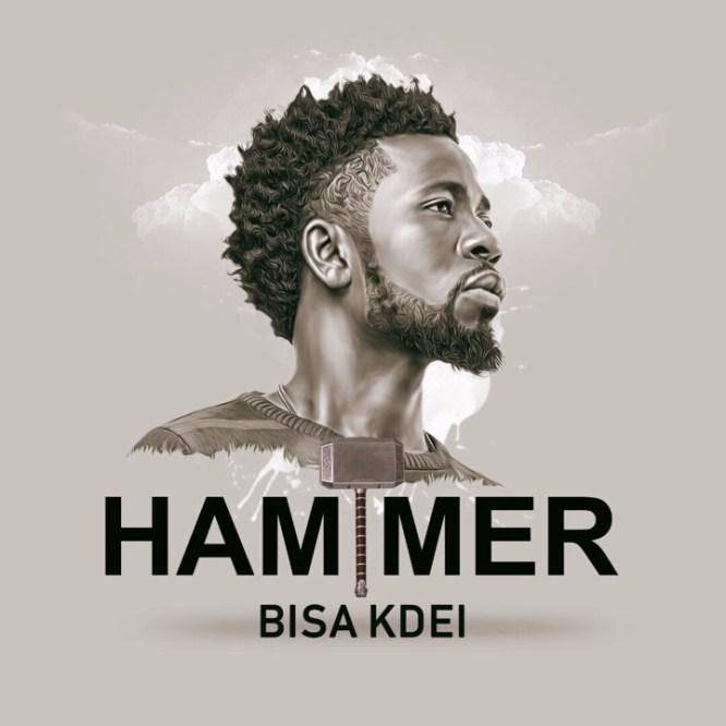 Bisa Kdei Hammer - Bisa Kdei - Hammer (Prod. By Guilty Beatz)