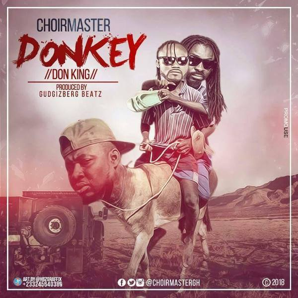 ChoirMaster Donkey - ChoirMaster - Donkey (Praye Diss)