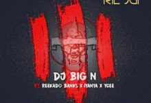 Photo of DJ Big N ft. Reekado Banks, Iyanya, Ycee – The Trilogy