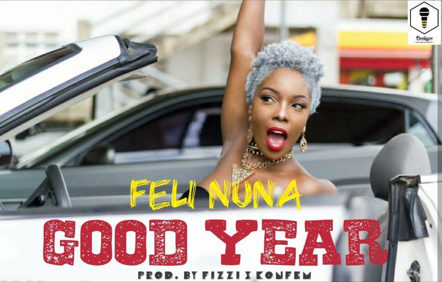 Feli Nuna Good Year - Feli Nuna - Good Year (Prod. By Fizzi x KonFem)