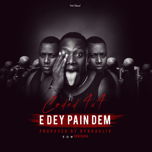 Coded4x4 Edey Pain Dem Prod By Hydraulix - Coded (4x4) - Edey Pain Dem (Prod By Hydraulix)