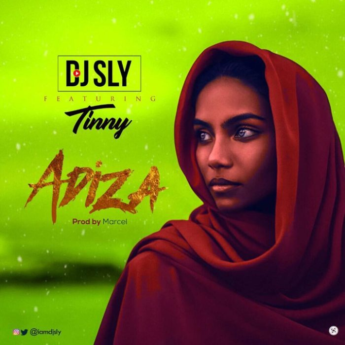 DJ Sly ft. Tinny Adiza - DJ Sly ft. Tinny - Adiza
