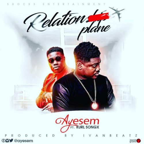 Ayesem ft. Kurl Songx Relationplane - Ayesem ft. Kurl Songx - Relationplane (Prod. by Ivan BeaTZ)