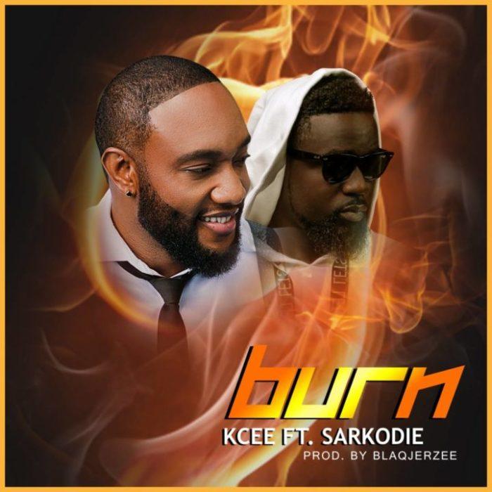 Kcee ft. Sarkodie Burn - Kcee ft. Sarkodie - Burn (Prod. Blaq Jerzee)