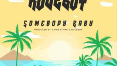 Photo of Rudeboy – Somebody Baby