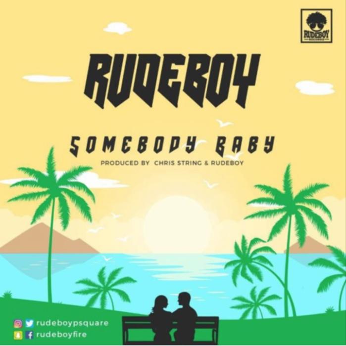 Rudeboy Somebody Baby - Rudeboy - Somebody Baby