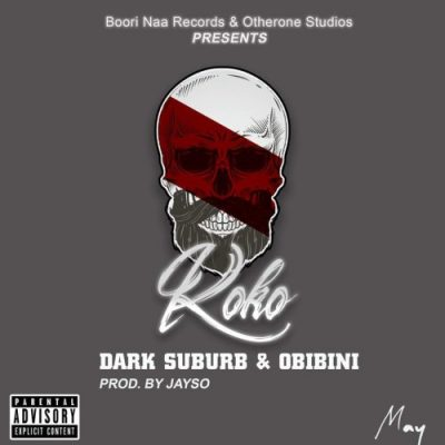 Dark Suburb Koko ft. Obibini Prod. by JaySo - Dark Suburb - Koko ft. Obibini (Prod. by JaySo)