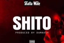Photo of Shatta Wale – Shito (Prod. by Damaker Mog)