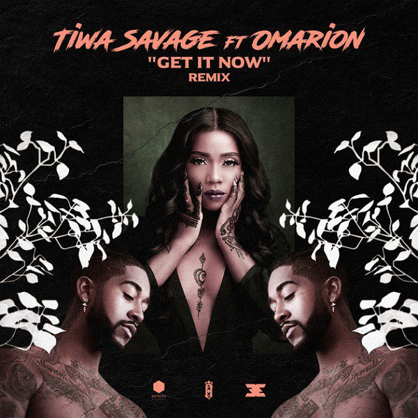 Tiwa Savage ft. Omarion Get It Now - Tiwa Savage ft. Omarion - Get It Now (Remix)