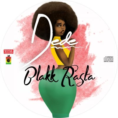 Blakk Rasta - Dede (Prod. By King Jay)