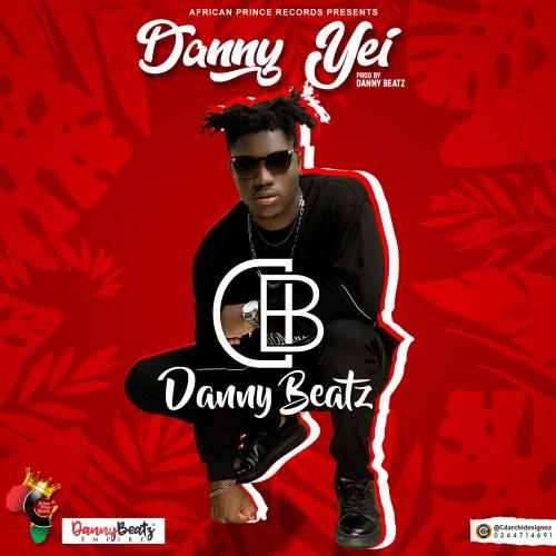 Danny Beatz Danny Yei - Danny Beatz - Danny Yei (Prod. by Danny Beatz)