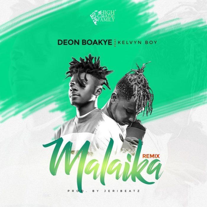 Deon Boakye ft. Kelvyn Boy Malaika Remix - Deon Boakye ft. Kelvyn Boy - Malaika (Remix)