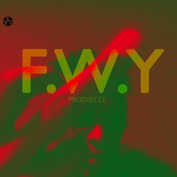 E.L F.W.Y - E.L - F.W.Y (F*ck With You)