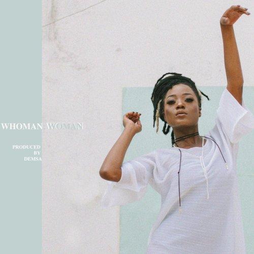 Efya Whoman Woman - Efya - Whoman Woman (Prod. by Demsa)