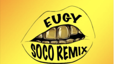 Photo of Eugy x Wizkid – Soco (Remix)
