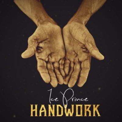 Ice Prince Handwork - Ice Prince - Handwork (prod. Austynobeatz)