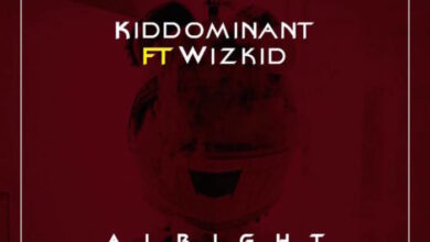 Photo of Kiddominant ft. Wizkid – Alright