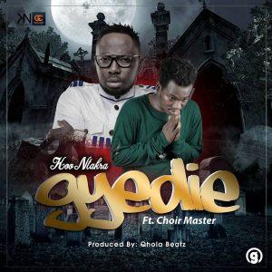 Koo Ntakra ft. Choir Master Gyidie - Koo Ntakra ft. Choir Master - Gyidie (Prod by Qhola Beatz)