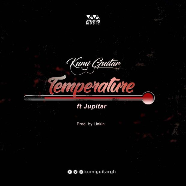 Kumi Guitar ft. Jupitar Temperature - Kumi Guitar - Temperature ft. Jupitar  (Prod. by Linkin Beatz)