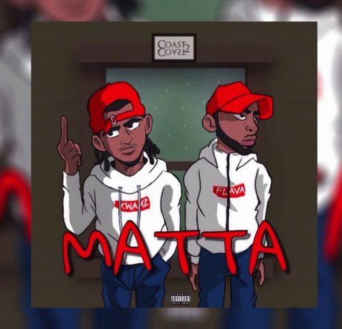 Kwamz And Flava Matta - Kwamz & Flava - Matta