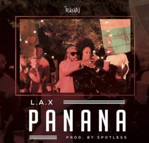 Photo of L.A.X - Panana (Prod. Spotless)