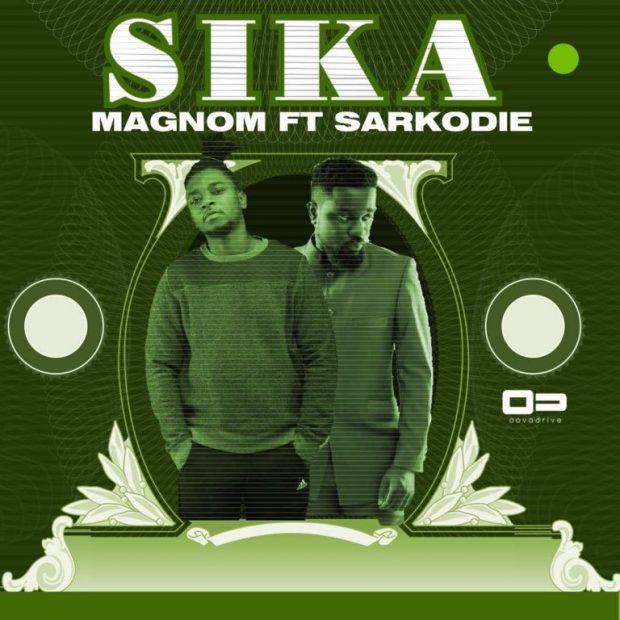Magnom ft. Sarkodie Sika - Magnom ft. Sarkodie - Sika (Prod. by Magnom)
