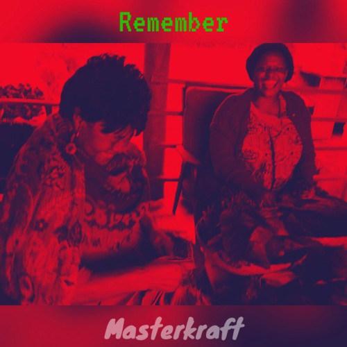 Masterkraft Remember - Masterkraft - Remember