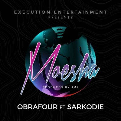 Obrafour ft. Sarkodie Moesha - Obrafour ft. Sarkodie - Moesha