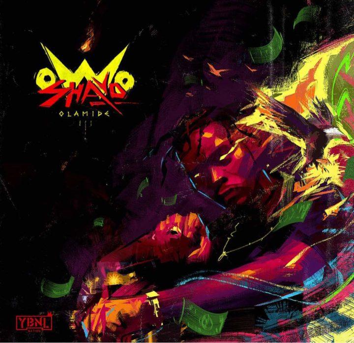 Olamide Owo Shayo - Olamide - Owo Shayo (prod. Pheelz)