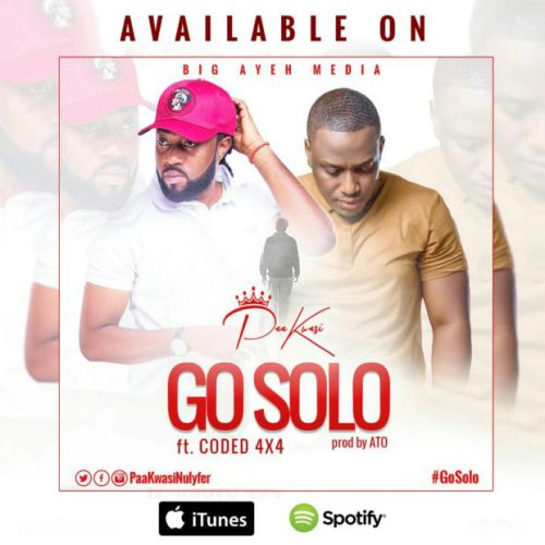 Paa Kwasi ft. Coded 4×4 Go Solo - Paa Kwasi ft. Coded 4×4 - Go Solo