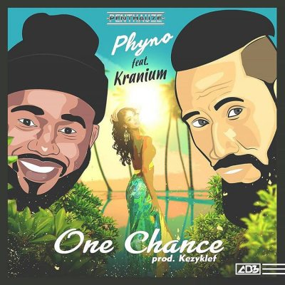 Phyno ft. Kranium One Chance - Phyno ft. Kranium - One Chance