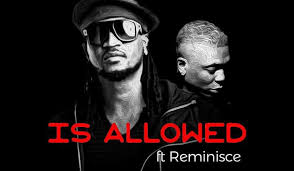 Rudeboy ft. Reminisce Is Allowed - Rudeboy ft. Reminisce - Is Allowed