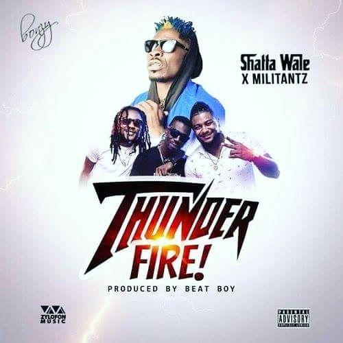 Shatta Wale x Militants Thunder Fire - Shatta Wale x Militants - Thunder Fire (Prod. by Beat Boy)