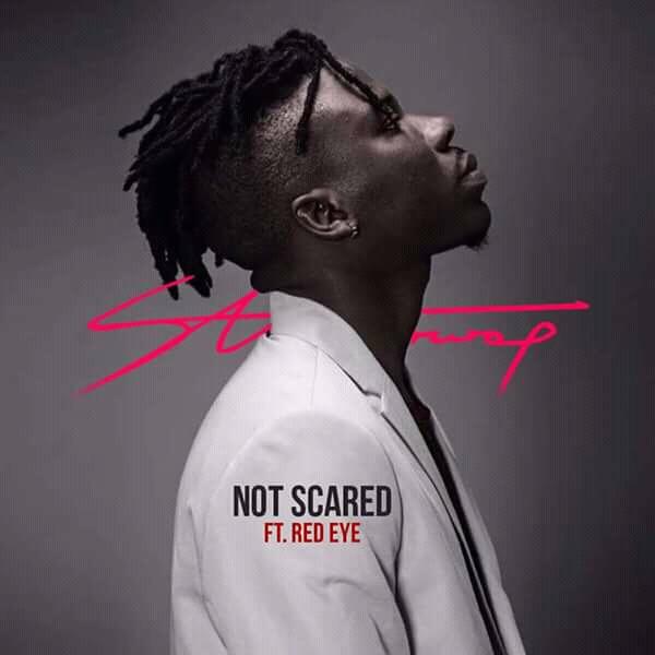 Stonebwoy Not Scared Remix ft. Red Eye - Stonebwoy - Not Scared Remix ft. Red Eye