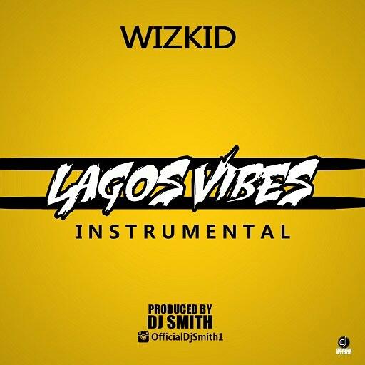 Wizkid Lagos Vibes - Wizkid - Lagos Vibes (prod. SpotLess)