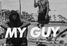 Photo of Kwesi Arthur – My Guy (Toast Up)