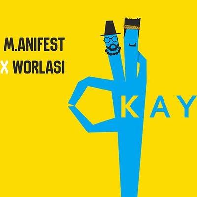 M.anifest x Worlasi - Okay (Prod. by Rvdical The Kid Nabeyin)