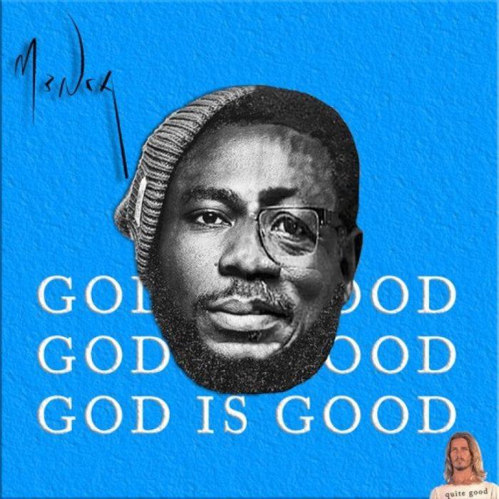 Mensa God Is Good - Mensa - God Is Good