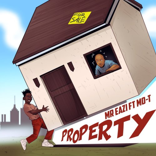 Mr Eazi ft. MO T Property - Mr Eazi ft. MO-T - Property