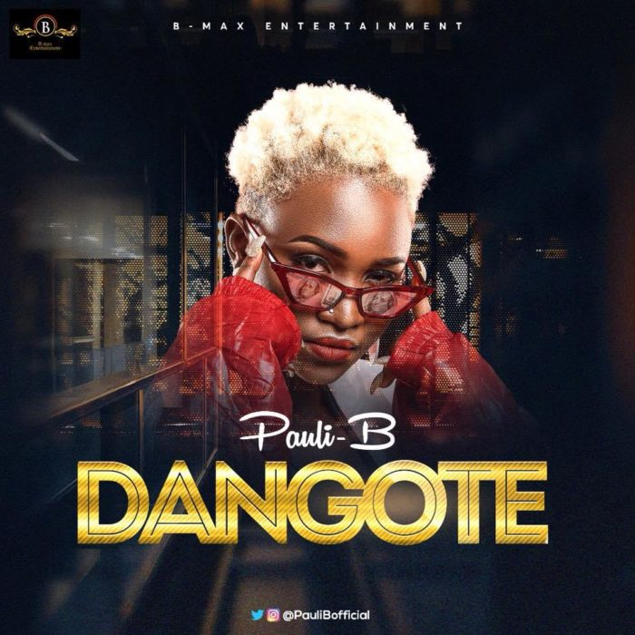 Pauli B Dangote - Pauli-B - Dangote (Prod by Kidnature)
