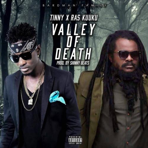 Tinny x Ras Kuuku Valley Of Death  - Tinny x Ras Kuuku - Valley Of Death (Prod. By Shinny Beats)