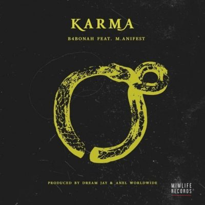 B4bonah Karma ft. M.anifest - B4bonah ft. M.anifest - Karma